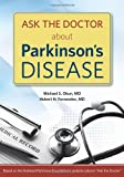 Ask the Doctor about Parkinson's Disease, Michael S. Okun and Hubert H. Fernandez, 1932603816