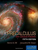 Precalculus with Calculus Previews, Dennis G. Zill and Jacqueline M. Dewar, 1449649122