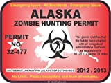 Alaska zombie hunting permit decal bumper sticker