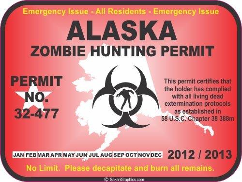 Alaska zombie hunting permit decal bumper sticker