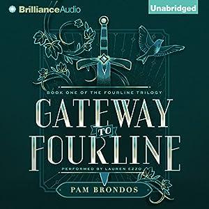 Gateway to Fourline Audiobook