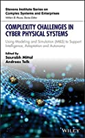 Complexity Challenges in Cyber Physical Systems Front Cover