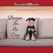 Lawyer for the Dog: A Sally Baynard Novel | Lee Robinson