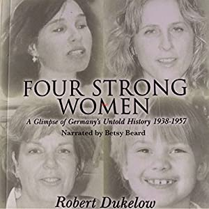 Four Strong Women Audiobook