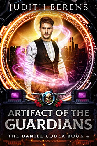 Artifact Of The Guardians: An Urban Fantasy Action Adventure (The Daniel Codex Book 4)