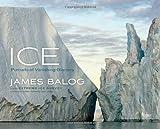 Ice: Portraits of Vanishing Glaciers