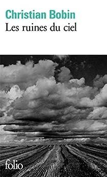 Les Ruines du Ciel par Bobin