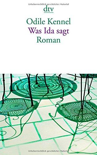 Odile Kennel - Was Ida sagt