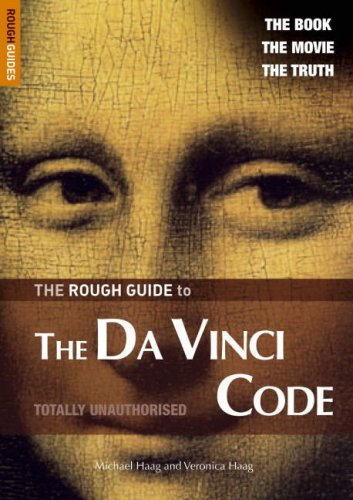The Rough Guide to the Da Vinci Code (Movie Edition) - Edition 2 (Rough Guide Reference) pdf epub