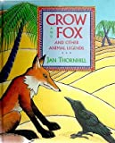 Crow and Fox, Jan Thornhill, 1895688116