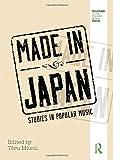 Made in Japan: Studies in Popular Music (Routledge Global Popular Music Series) (2014-07-07)