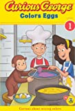 Curious George Colors Eggs, H. A. Rey, 0606233369