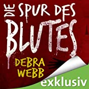 Die Spur des Blutes (Faces of Evil 2) | Debra Webb