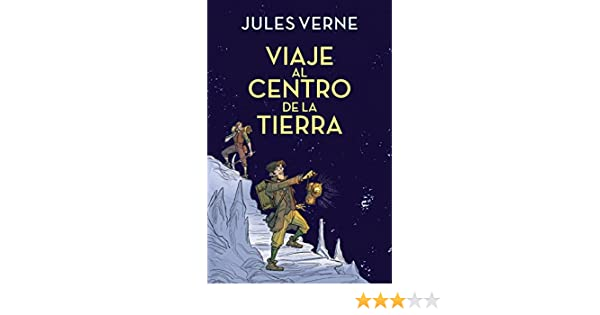 Viaje al centro de la Tierra (Colección Alfaguara Clásicos) eBook ...