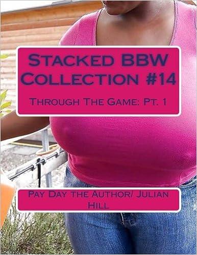Bbw private collection