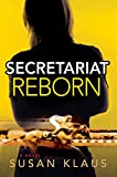 img - for Secretariat Reborn (A Christian Roberts Thriller) book / textbook / text book