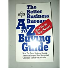 The Better Business Bureau A to Z Buying Guide