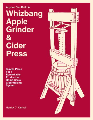 Anyone Can Build A Whizbang Apple Grinder & Cider Press ()