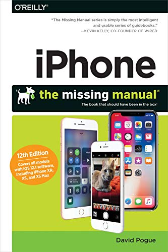 iPhone: The Missing Manual: The book that should have been in the box (Best Ios For Iphone 4s 2019)