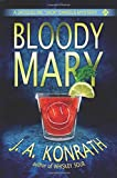 """Bloody Mary (Jacqueline """"Jack"""" Daniels Mystery)"""
