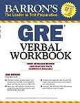 Barron's GRE Verbal Workbook, 2nd Edi...