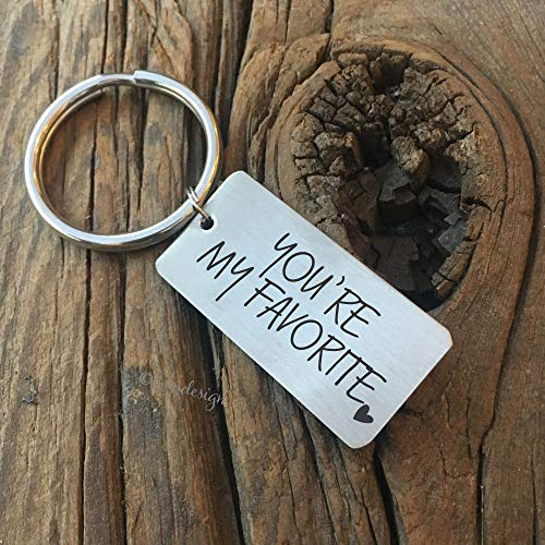 You're My Favorite Keychain- Friend Gift for Boyfriend Gift Personalized You are My Person Gift Best Friend Gift Valentines Day My Person Gift