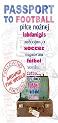 Passport to Football: Following Football Around the World (Sportsbooks)