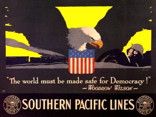 THE WORLD MUST BE SAFE FOR DEMOCRACY WOODROW WILSON AMERICAN LARGE VINTAGE POSTER REPRO