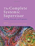 The Complete Systemic Supervisor, Todd, 1118508971