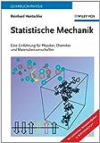Statistische Mechanik, Reinhard Hentschke, 3527404503