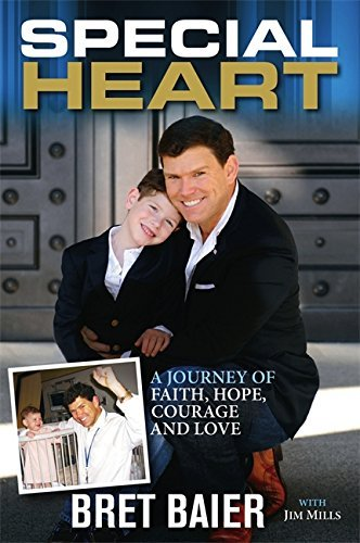 Special Heart: A Journey of Faith, Hope, Courage and Love by Bret Baier (2014-06-03)