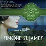 An Inquiry into Love and Death | Simone St. James