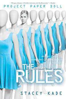 Project Paper Doll: The Rules: The Rules by [Kade, Stacey]