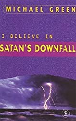 I Believe in Satan's Downfall (Hodder Christian Paperbacks)