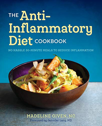 The Anti Inflammatory Diet Cookbook: No Hassle 30-Minute Recipes to Reduce Inflammation (Live To Eat Cooking The Mediterranean Way)