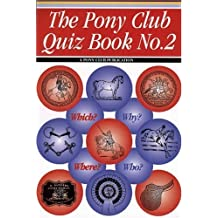 Pony Club Quiz Book: No. 2 (A Pony Club publication) by Judith Draper (2006-02-06)