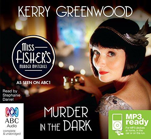 Murder in the Dark: 16 (A Phryne Fisher Mystery)