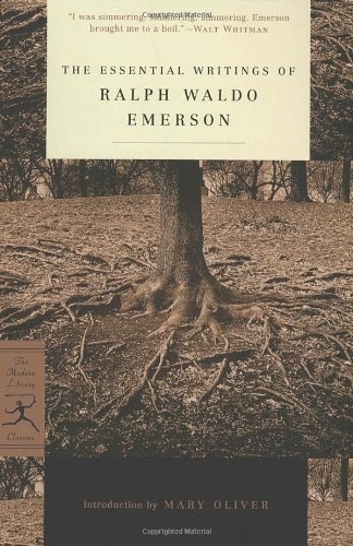 The Essential Writings of Ralph Waldo Emerson (Modern Library Classics)