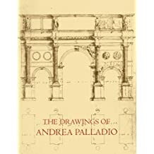 The Drawings of Andrea Palladio