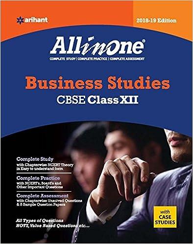 CBSE All in One Business Studies CBSE Class 12 for 2018 - 19 - Akanksha Sharma