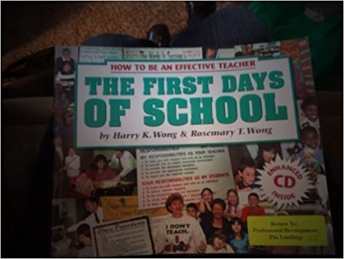 The first days of school how to be an effective teacher harry k the first days of school how to be an effective teacher harry k wong rosemary t wong amazon books fandeluxe Images