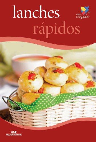 (Lanches Rápidos (Minicozinha) (Portuguese Edition) )