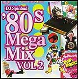 80 mix - DJ Spinbad 80's Mega Mix Vol. 2 Mixtape CD