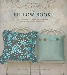10 diy throw pillow ideas.htm the pillow book over 25 simple to sew patterns for every room and  the pillow book over 25 simple to sew