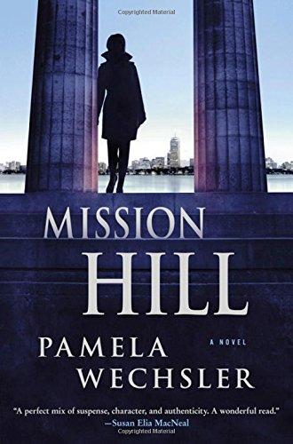 Read Online Mission Hill: A Novel (Abby Endicott Novels) ebook
