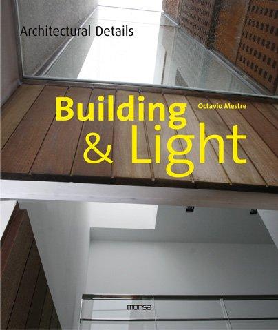 Descargar Libro Building & Light Octavio Mestre