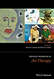 The Wiley Handbook of Art Therapy (Wiley Clinical Psychology Handbooks)