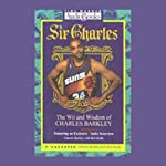 Sir Charles: The Wit and Wisdom of Charles Barkley | Charles Barkley,Rick Reilly