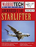 img - for Lockheed C-141 Starlifter- Warbirdtech Vol. 39 book / textbook / text book