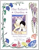 Her Father's Garden, James Vollbracht, 0861711173